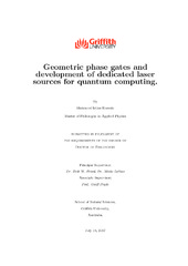 Geometric phase gates and development of dedicated laser sources for